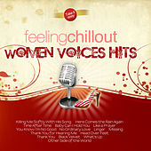 Feeling Chillout Women Voices Hits by The Feeling