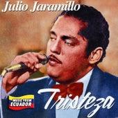 Tristeza by Julio Jaramillo