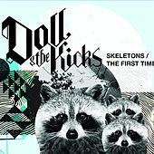 The First Time by Doll and the Kicks