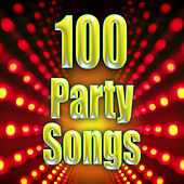 100 Party Songs by Party Time DJs