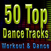 50 Top Dance Tracks - Workout & Dance by Cardio Workout Crew