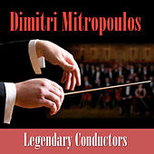 Legendary Conductors by Various Artists