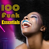 100 Funk Essentials by Various Artists