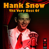 The Very Best Of by Hank Snow