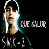 Que calor by Super Mer Ka 2