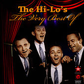 The Very Best Of by The Hi-Lo's