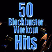 50 Blockbuster Workout Hits by Cardio Workout Crew