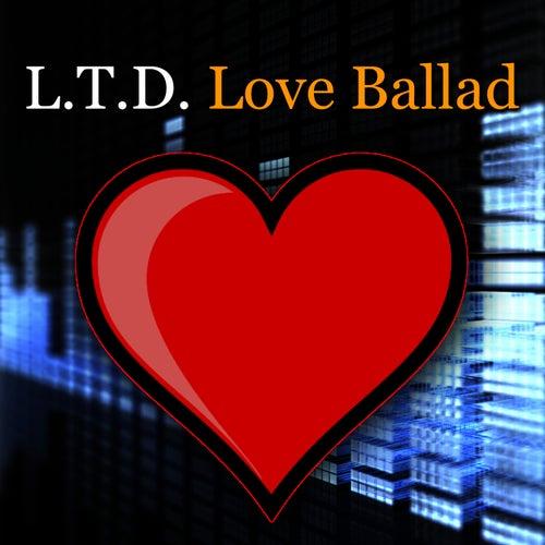 Love Ballad by L.T.D.