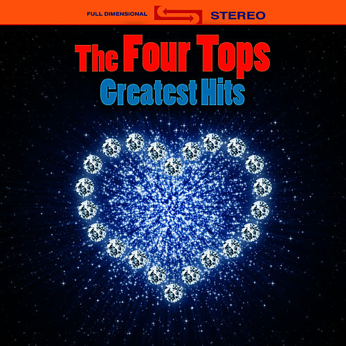 Greatest Hits (Re-Recorded / Remastered Versions) by The Four Tops