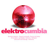 Elektrocumbia by Various Artists