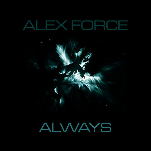 Always by Axel Force