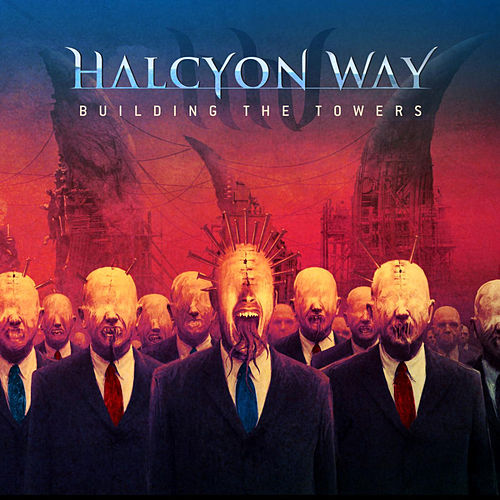 Building the Towers by Halcyon Way