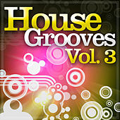 House Grooves, Vol. 3 by Various Artists
