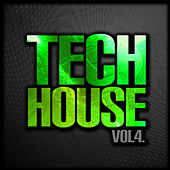 Tech House, Vol. 4 by Various Artists