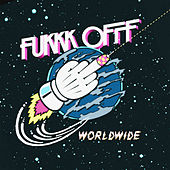 Worldwide EP by Fukkk Offf
