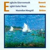 Bennett, R.R.: Impromptus / Guitar Sonata / Walton, W.: 5 Bagatelles / Britten, B.: Nocturnal after John Dowland by Maximilian Mangold