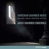 Armenian Chamber Music by Various Artists