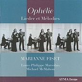 Ophelie: Lieder et Melodies by Various Artists