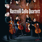Rastrelli Cello Quartet, Vol. 1 by Rastrelli Cello Quartet