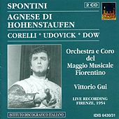 Spontini, G.: Agnes Von Hohenstaufen [Opera] (Udovick) (1954) by Various Artists