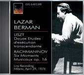 Berman, Lazar: Lazar Berman Plays Liszt and Rachmaninov (29 April 1976) by Lazar Berman