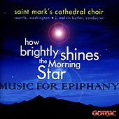 How Brightly Shines the Morning Star: Music for Epiphany by Various Artists