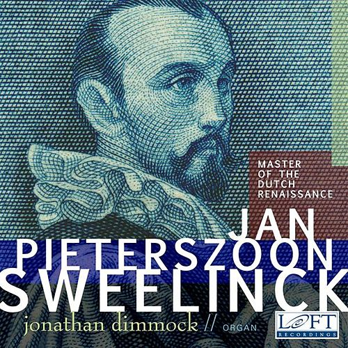 Sweelinck: Master of the Dutch Renaissance by Jonathan Dimmock