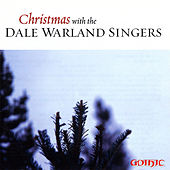 Christmas with the Dale Warland Singers by Dale Warland