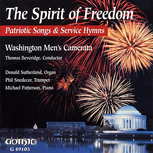 The Spirit of Freedom: Patriotic Songs and Service Hymns by Various Artists