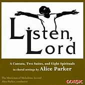 Listen, Lord by Alice Parker