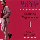 Buxtehude: Complete Organ Works by Ulrik Spang-Hanssen