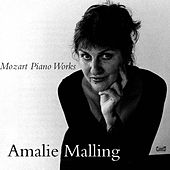 Mozart Piano Works by Amalie Malling