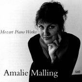 Mozart Piano Works by Amalie Malling