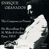 Granados: The Composer as Pianist (1913) by Enrique Granados