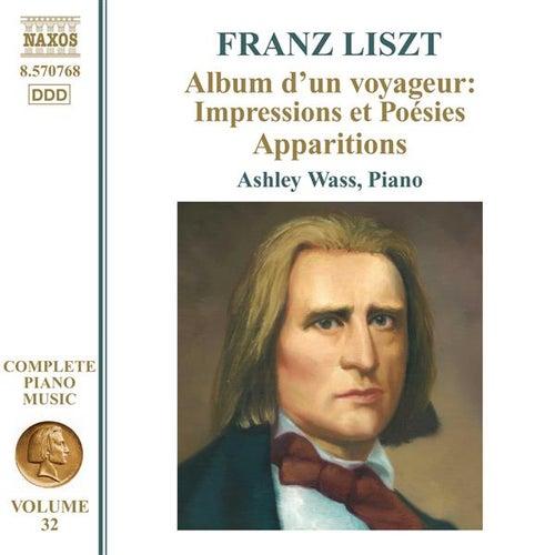 Liszt: Album d'un voyageur: Impressions et Poesies - Apparitions by Ashley Wass