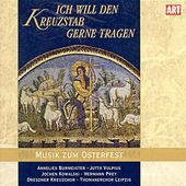 Ich will den kreuzstab gerne tragen by Various Artists