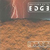 World's Edge by Steve Roach