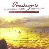 Oboe Concertos – Schuncke, H. / Nielsen, C. / Kalliwoda, J.W. / Ropartz, J. G. by Various Artists