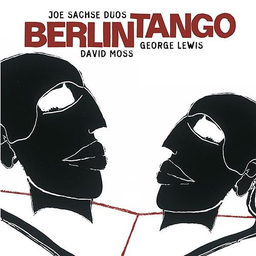 Sachse, Joe: Berlin Tango by Various Artists