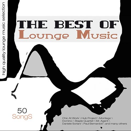 The Best of Lounge Music by Various Artists