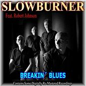 Breakin' Blues (feat. Robert Johnson) by Various Artists