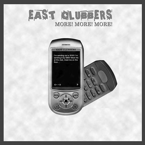 More, More, More! by East Clubbers
