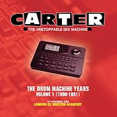 The Drum Machine Years - Volume 1 (1990 - 1991) - Live at Brixton Academy by Carter the Unstoppable Sex Machine