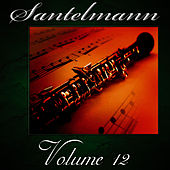 Santelmann, Vol. 12 of The Robert Hoe Collection by Us Marine Band