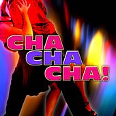 Cha Cha Cha! by Various Artists