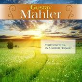 Gustav Mahler: Symphony No.6 in A Minor