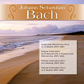 J.S. Bach: Suite for Orchestra No.4 in D Major, BWV 1069; Violin Concerto in D Minor for 2 Violins and Orchestra, BWV 1043; Violin Concerto No.1 in A Minor, BWV 1041; Violin Concerto No.2 in E Major, BWV 1042 by Various Artists