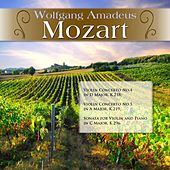 Wolfgang Amadeus Mozart: Violin Concerto No.4 in D Major, K.218; Violin Concerto No.5 in A Major, K.219; Sonata for Violin and Piano in C Major, K.296 by Various Artists