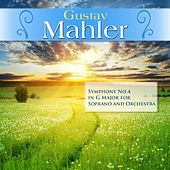 Gustav Mahler: Symphony No.4 in G Major for Soprano and Orchestra by London Symphony Orchestra