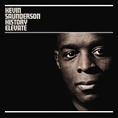 History Elevate Remixed by Kevin Saunderson